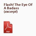 Flash! The Eye Of A Badass