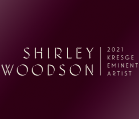 PRESS RELEASE: SHIRLEY WOODSON NAMED 2021 KRESGE EMINENT ARTIST